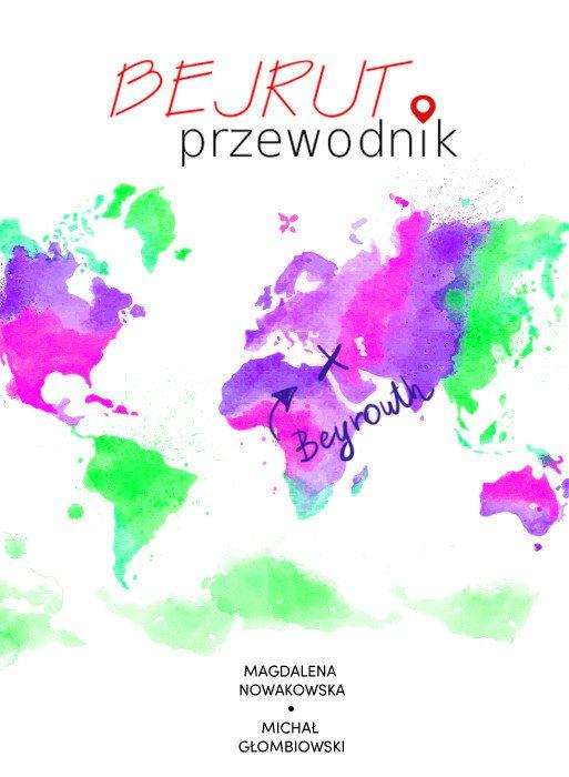 Bejrut Przewodnik - Ebook (Książka EPUB) do pobrania w formacie EPUB