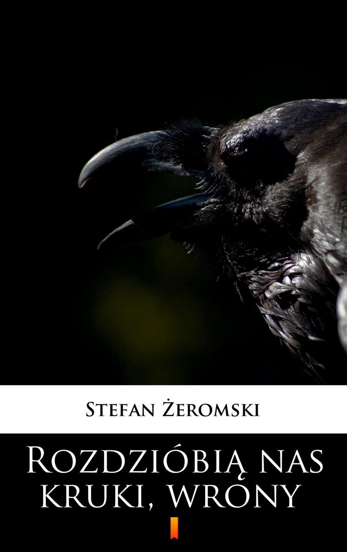 Rozdzióbią nas kruki, wrony - Ebook (Książka na Kindle) do pobrania w formacie MOBI