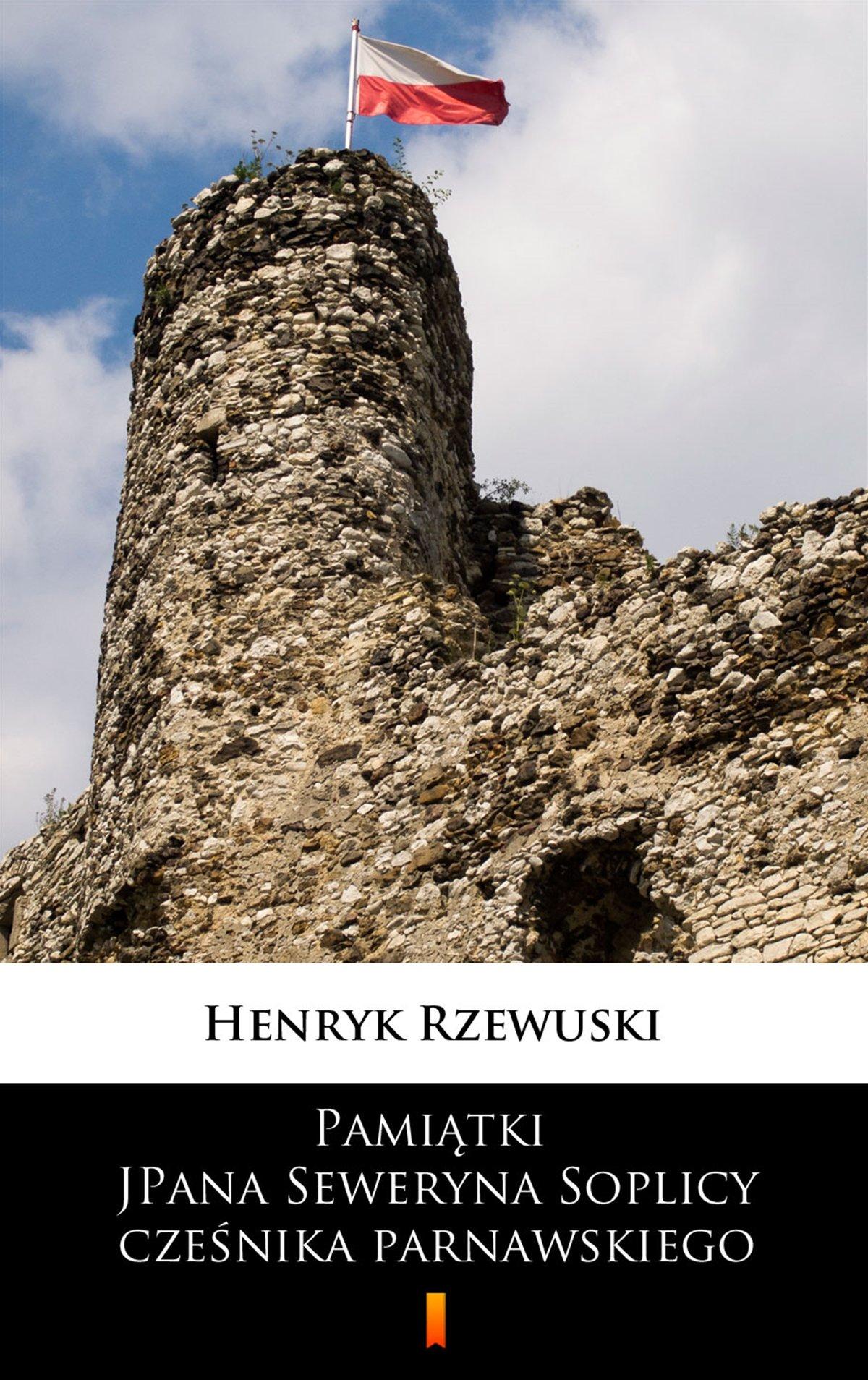 Pamiątki JPana Seweryna Soplicy cześnika parnawskiego - Ebook (Książka na Kindle) do pobrania w formacie MOBI