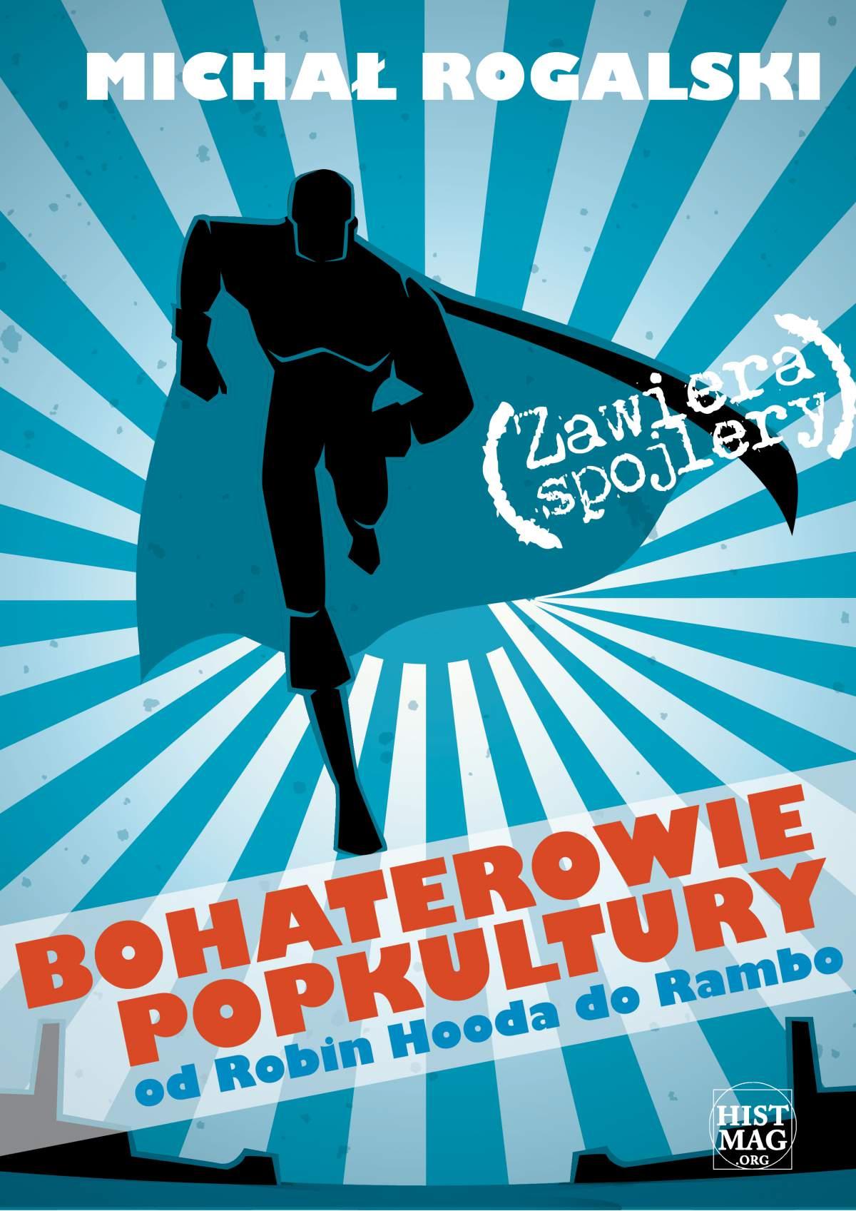 Bohaterowie popkultury: od Robin Hooda do Rambo - Ebook (Książka PDF) do pobrania w formacie PDF