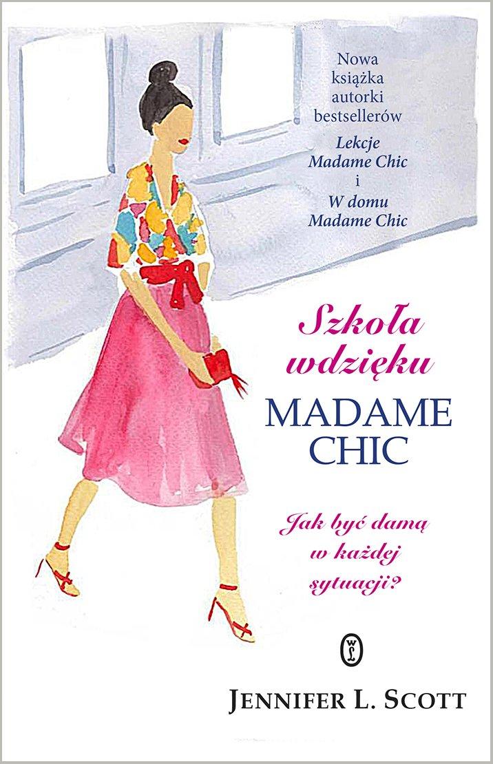 Szkoła wdzięku Madame Chic - Ebook (Książka EPUB) do pobrania w formacie EPUB