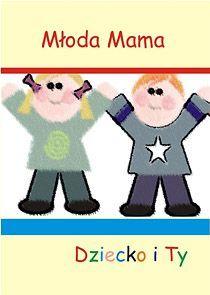 Dziecko i Ty - Ebook (Książka PDF) do pobrania w formacie PDF