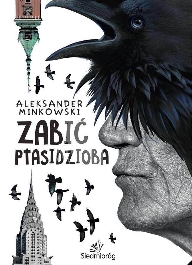 Zabić Ptasidzioba - Ebook (Książka EPUB) do pobrania w formacie EPUB