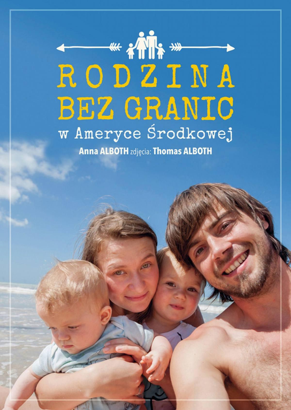 Rodzina bez granic w Ameryce Środkowej - Ebook (Książka EPUB) do pobrania w formacie EPUB
