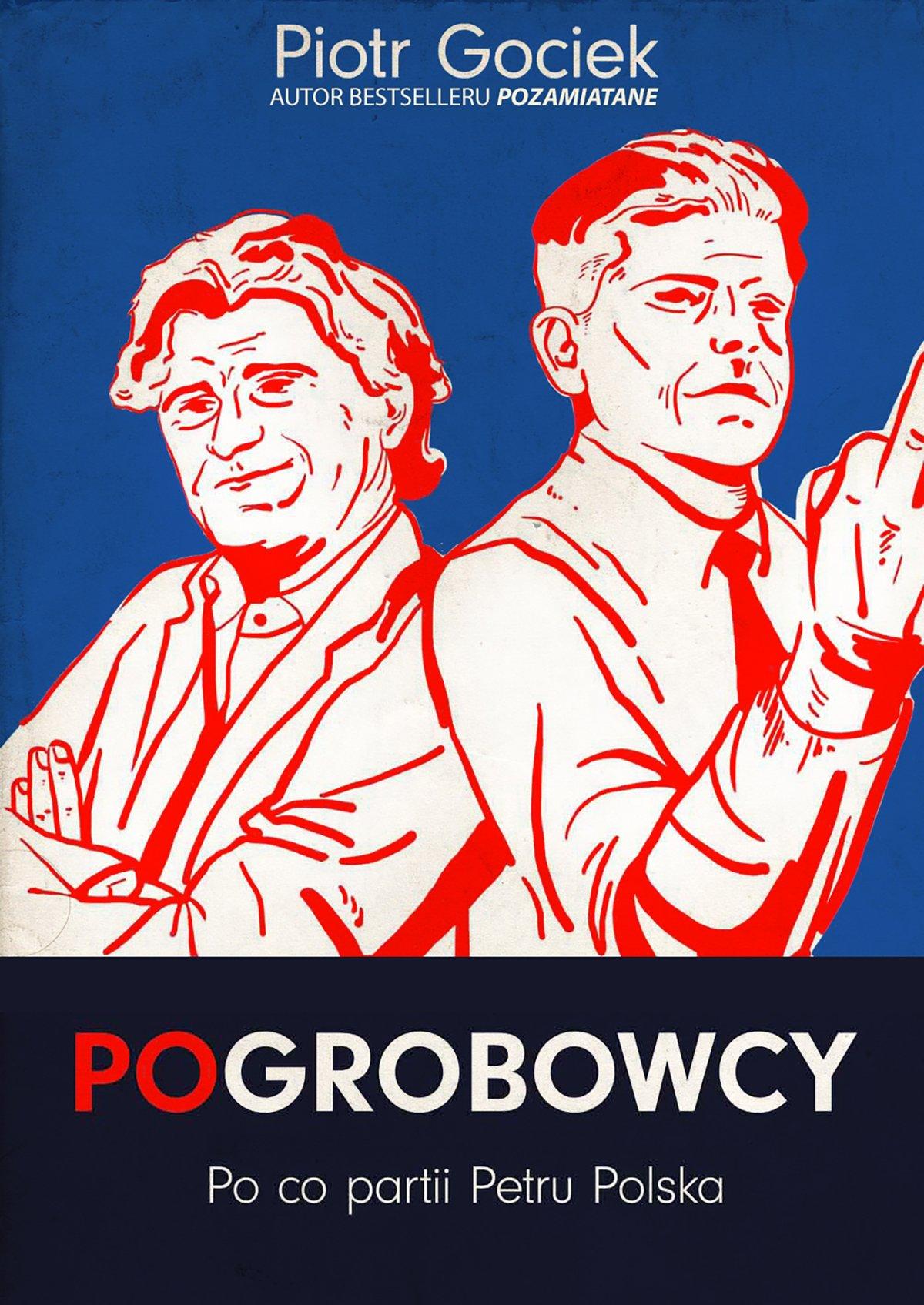 POgrobowcy. Po co partii Petru Polska - Ebook (Książka na Kindle) do pobrania w formacie MOBI