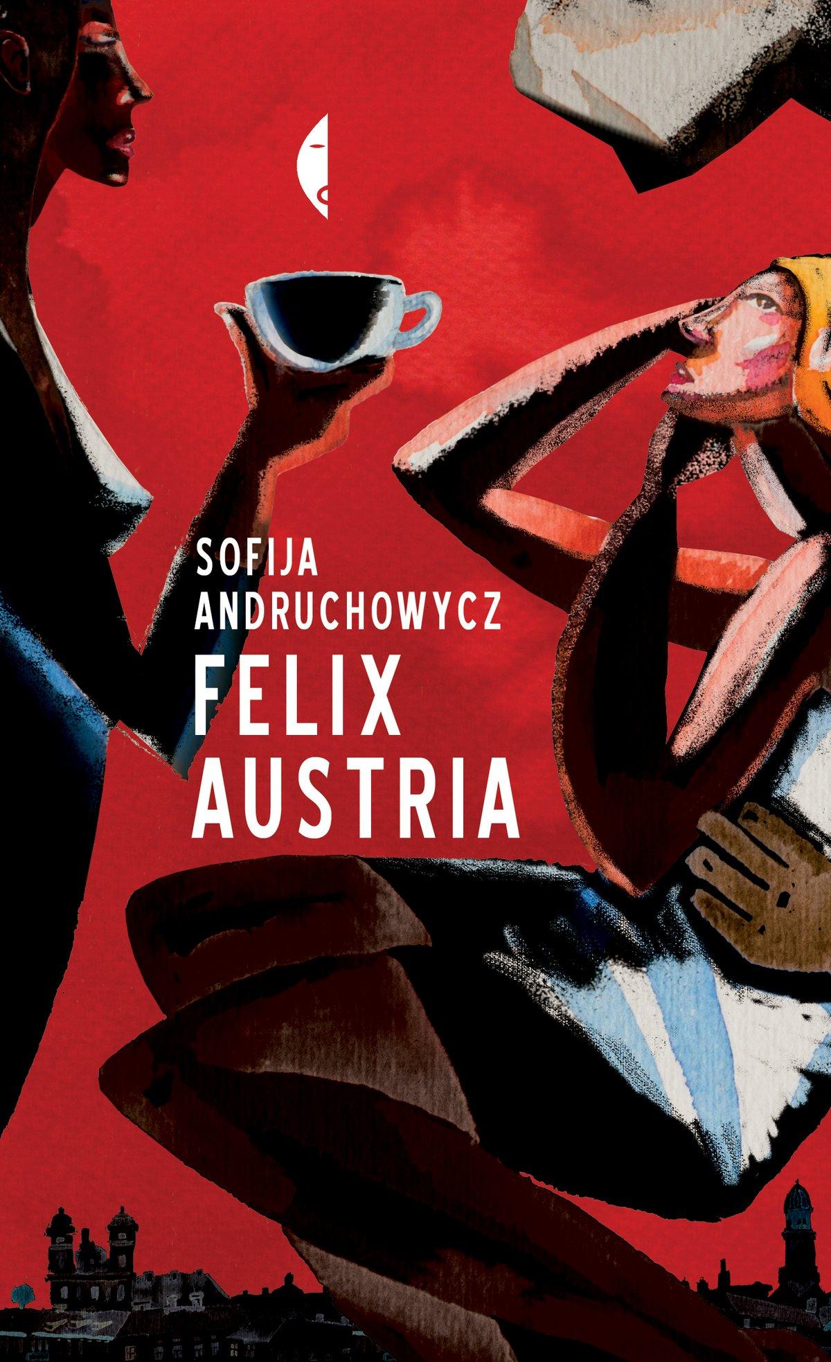 Felix Austria - Ebook (Książka na Kindle) do pobrania w formacie MOBI