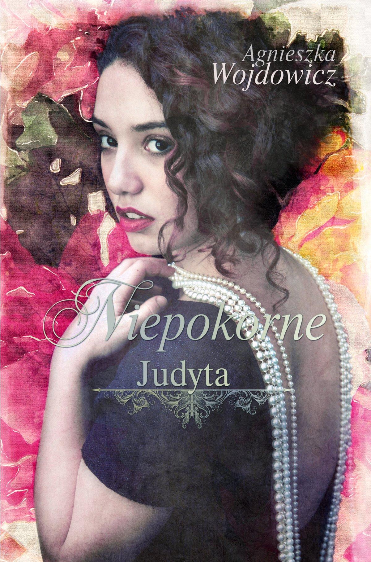 Niepokorne. Judyta - Ebook (Książka na Kindle) do pobrania w formacie MOBI