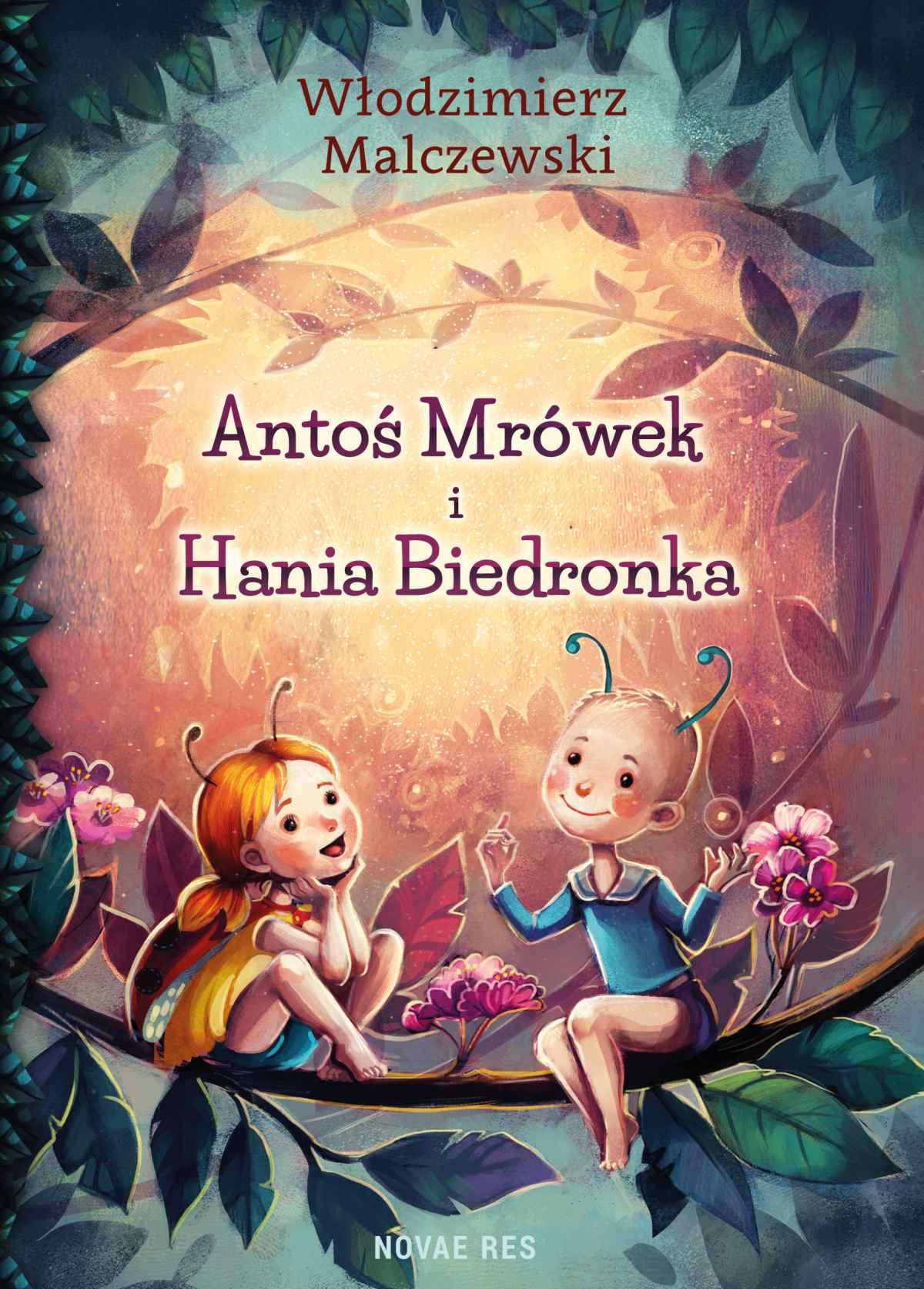 Antoś Mrówek i Hania Biedronka - Ebook (Książka EPUB) do pobrania w formacie EPUB