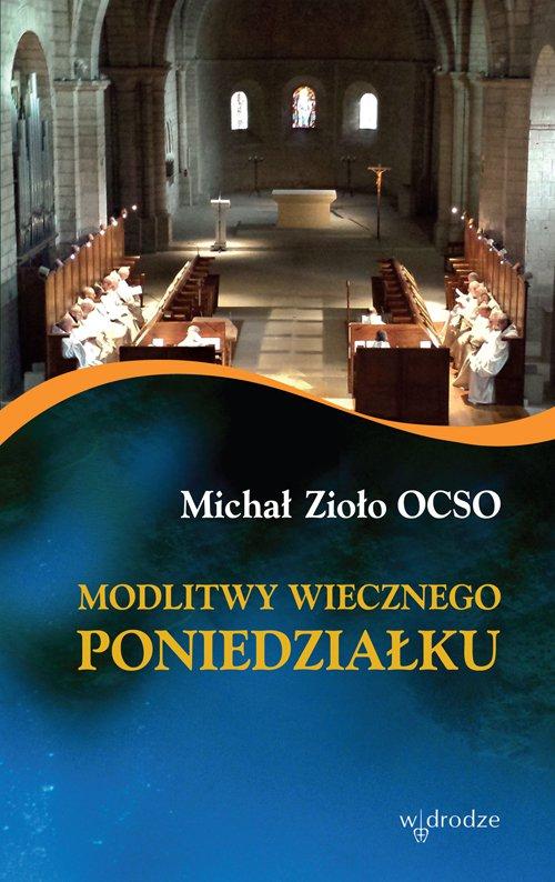 Modlitwy wiecznego poniedziałku - Ebook (Książka EPUB) do pobrania w formacie EPUB