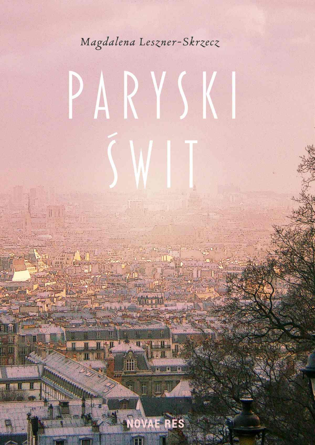 Paryski świt - Ebook (Książka na Kindle) do pobrania w formacie MOBI