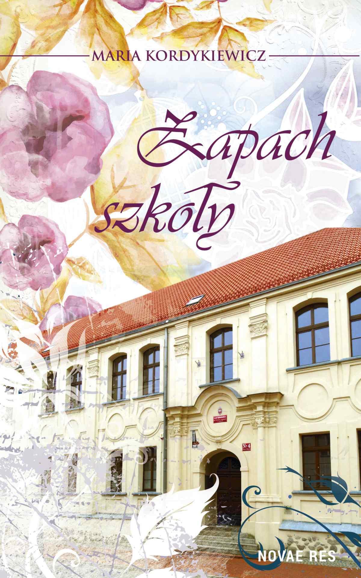 Zapach szkoły - Ebook (Książka EPUB) do pobrania w formacie EPUB
