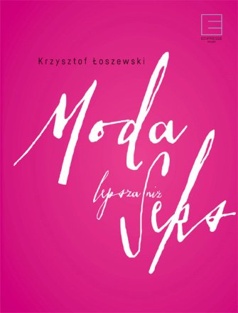 Moda lepsza niż seks - Ebook (Książka na Kindle) do pobrania w formacie MOBI