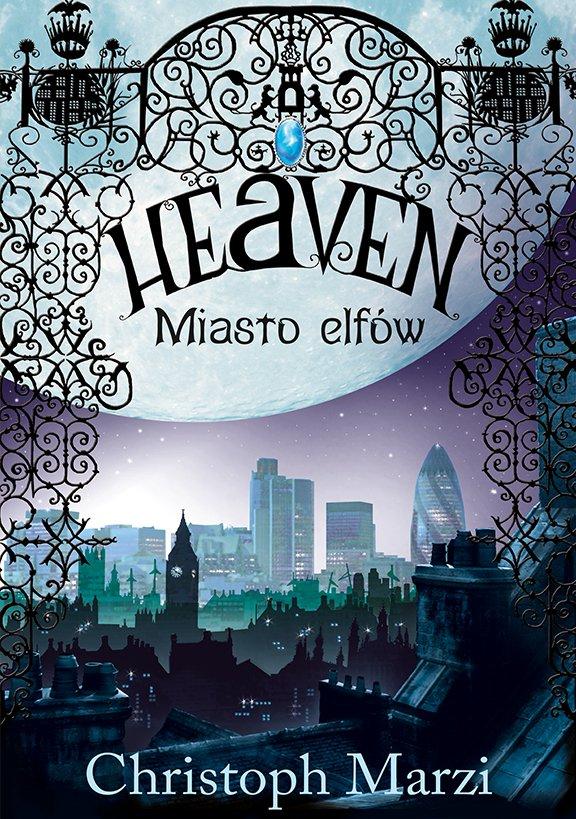 Heaven. Miasto elfów - Ebook (Książka na Kindle) do pobrania w formacie MOBI