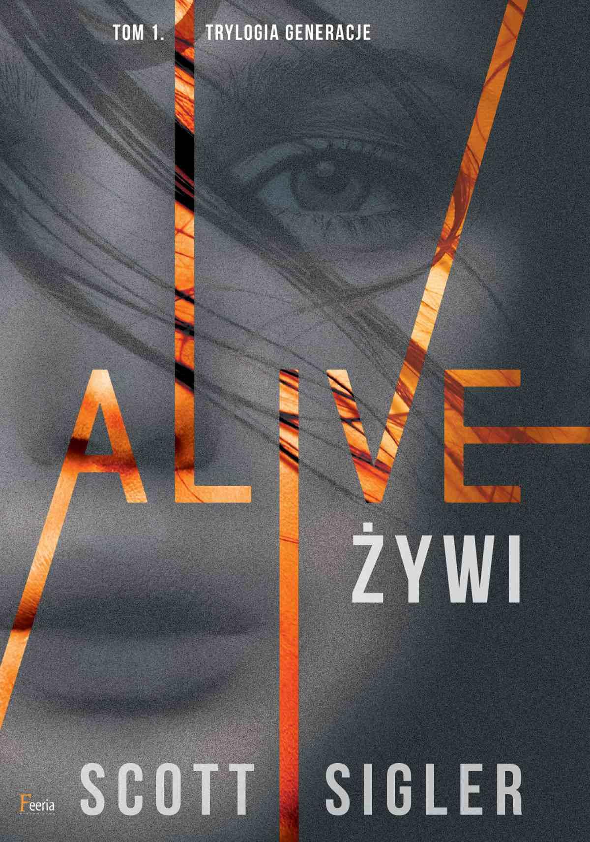 Alive/Żywi - Ebook (Książka na Kindle) do pobrania w formacie MOBI