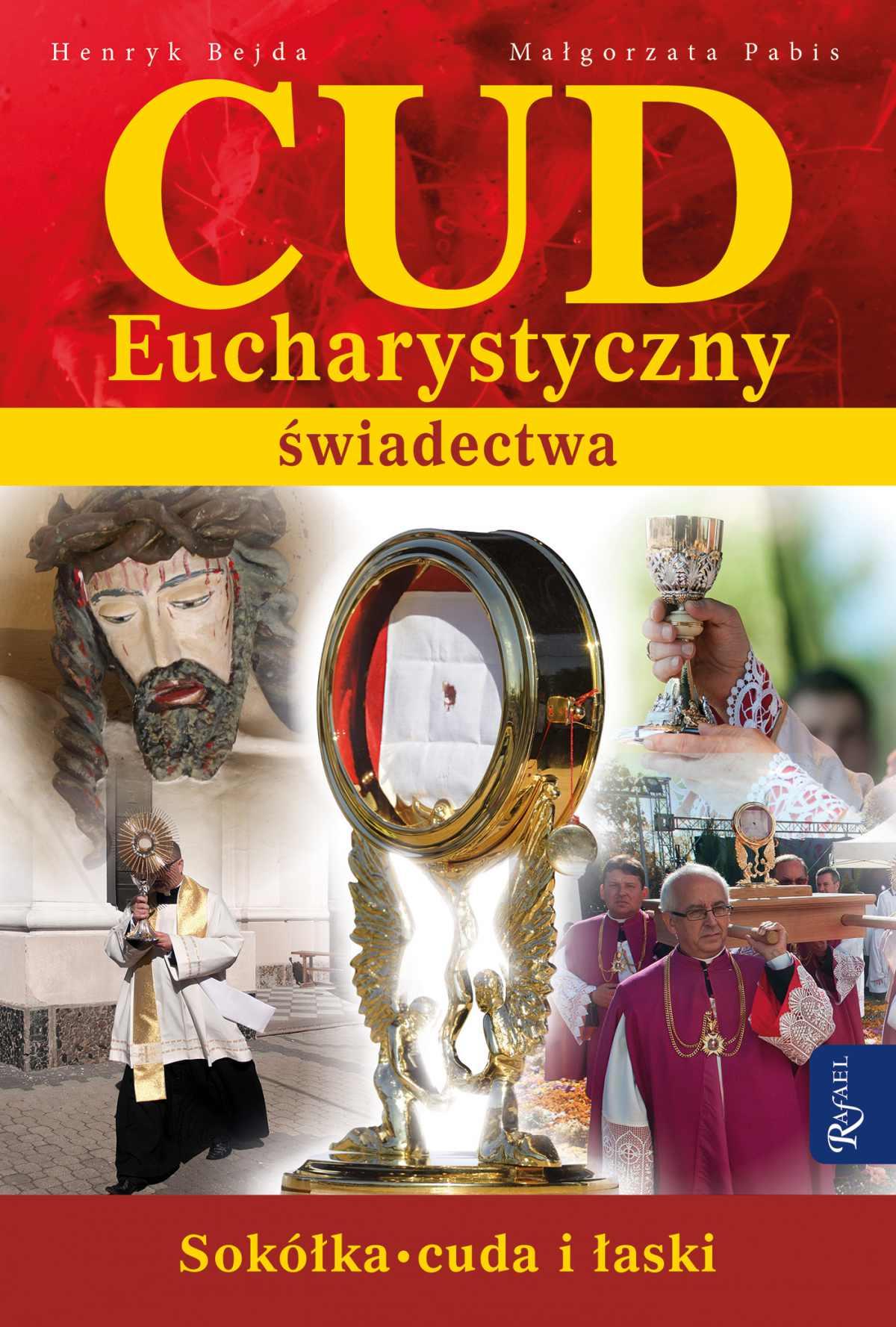 Cud Eucharystyczny. Świadectwa - Ebook (Książka na Kindle) do pobrania w formacie MOBI