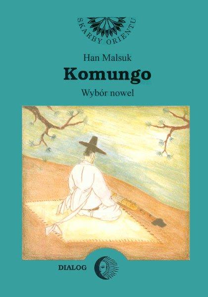 Komungo. Wybór nowel - Ebook (Książka EPUB) do pobrania w formacie EPUB