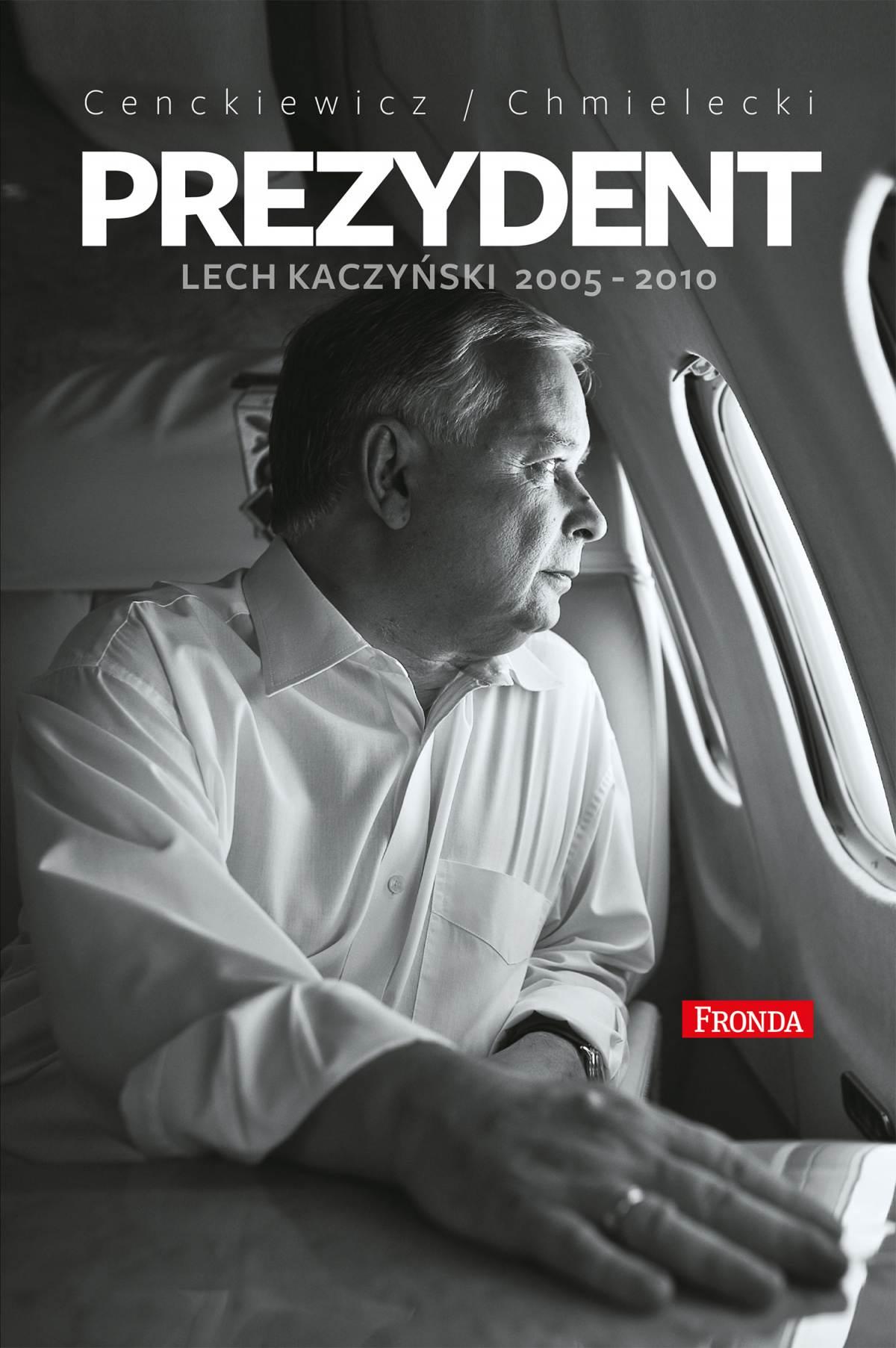 Prezydent Lech Kaczyński - Ebook (Książka EPUB) do pobrania w formacie EPUB