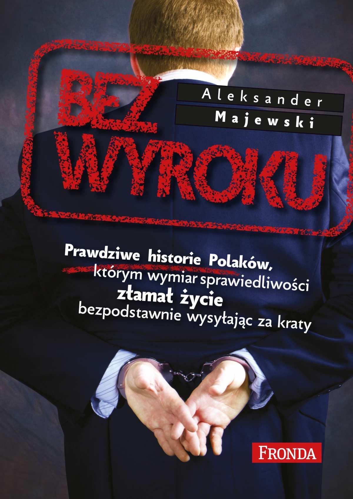 Bez wyroku - Ebook (Książka EPUB) do pobrania w formacie EPUB