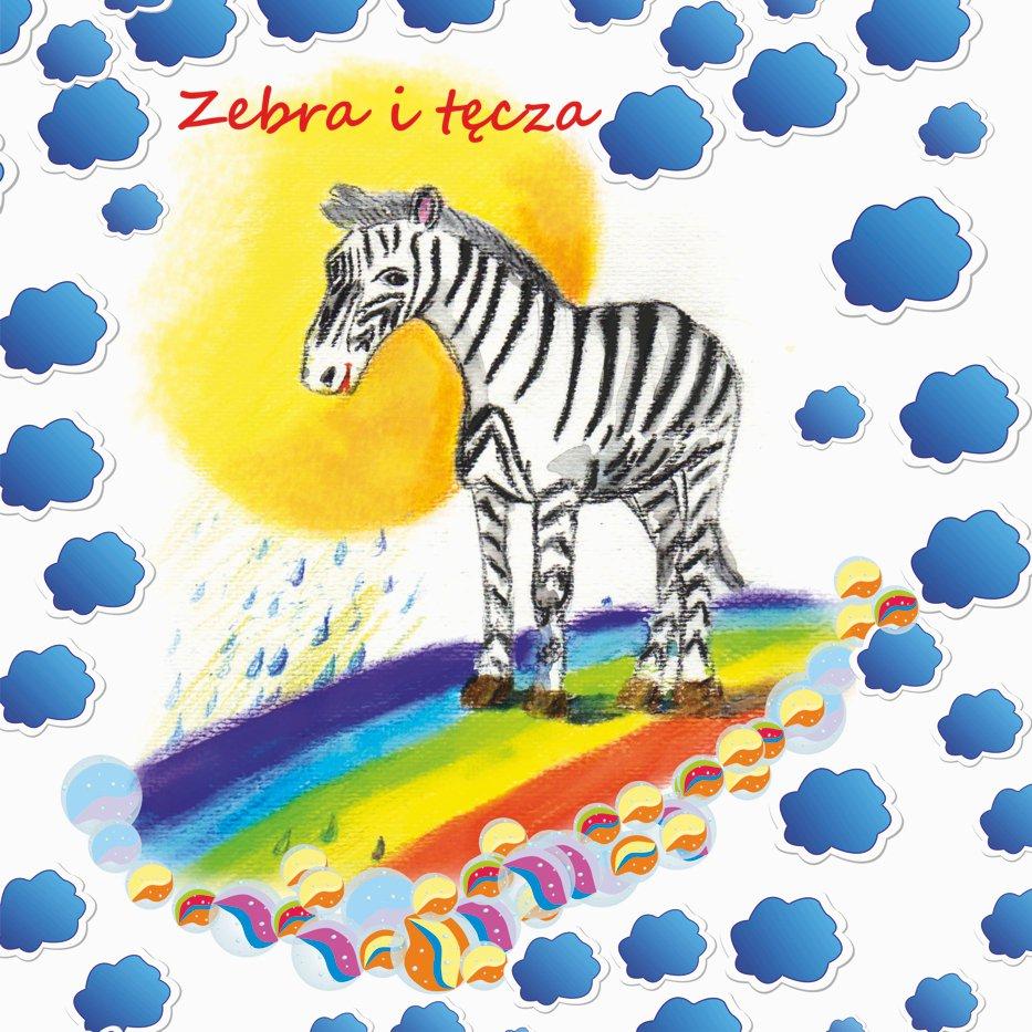 Zebra i tęcza - Audiobook (Książka audio MP3) do pobrania w całości w archiwum ZIP