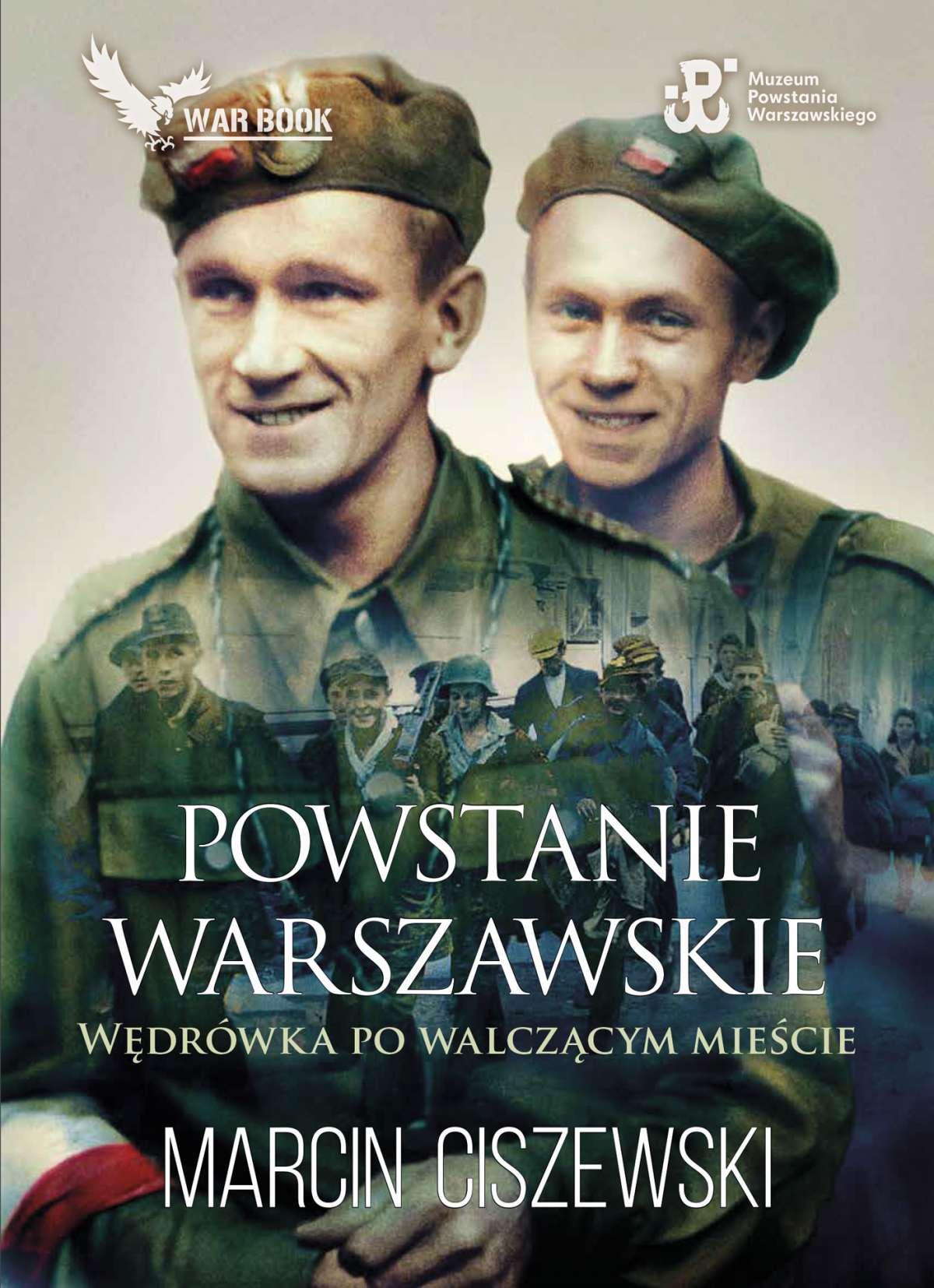 Powstanie Warszawskie. Wędrówka po walczącym mieście - Ebook (Książka EPUB) do pobrania w formacie EPUB