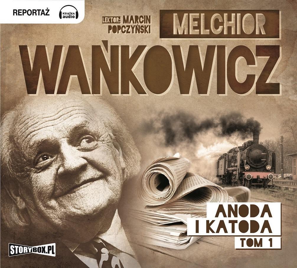 Anoda i Katoda. Tom 1 - Audiobook (Książka audio MP3) do pobrania w całości w archiwum ZIP