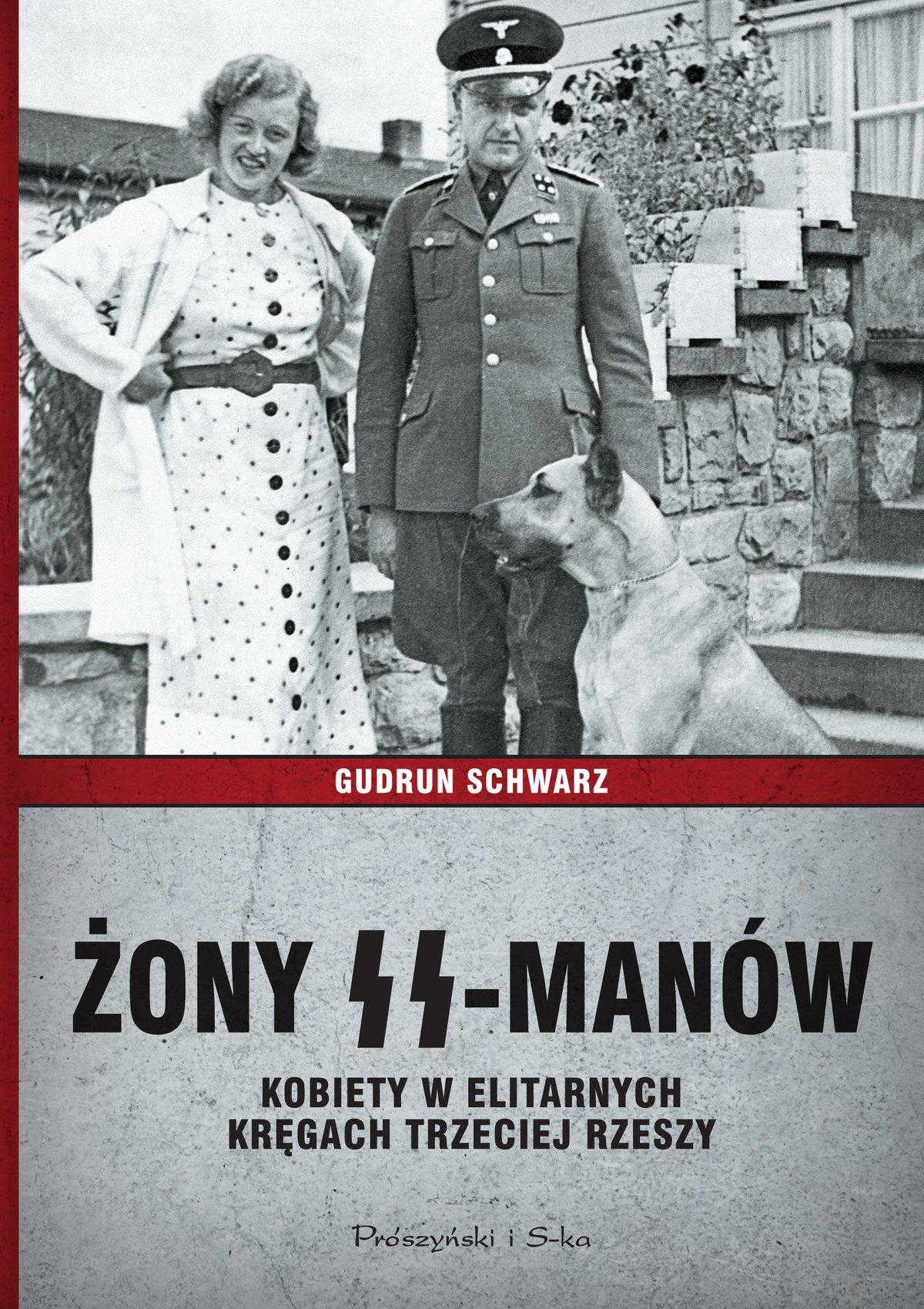 Żony SS-manów. Kobiety w elitarnych kręgach Trzeciej Rzeszy - Ebook (Książka EPUB) do pobrania w formacie EPUB