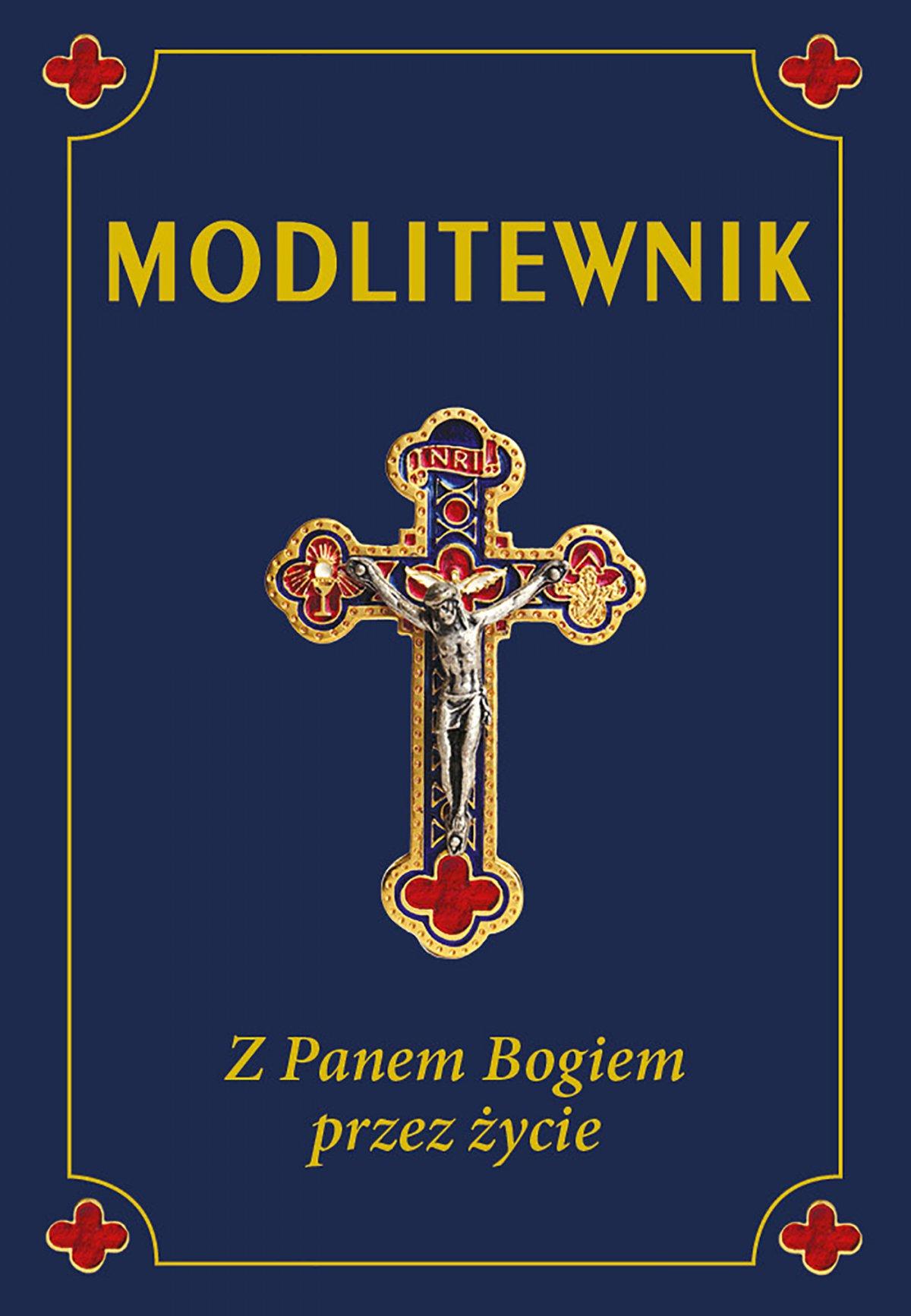 Modlitewnik. Z Panem Bogiem przez życie - Ebook (Książka na Kindle) do pobrania w formacie MOBI