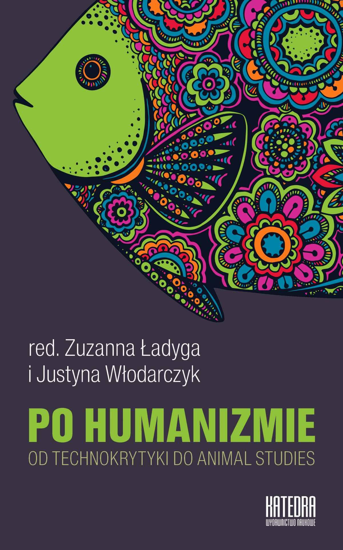 Po humanizmie. Od technokrytyki do animal studies - Ebook (Książka EPUB) do pobrania w formacie EPUB