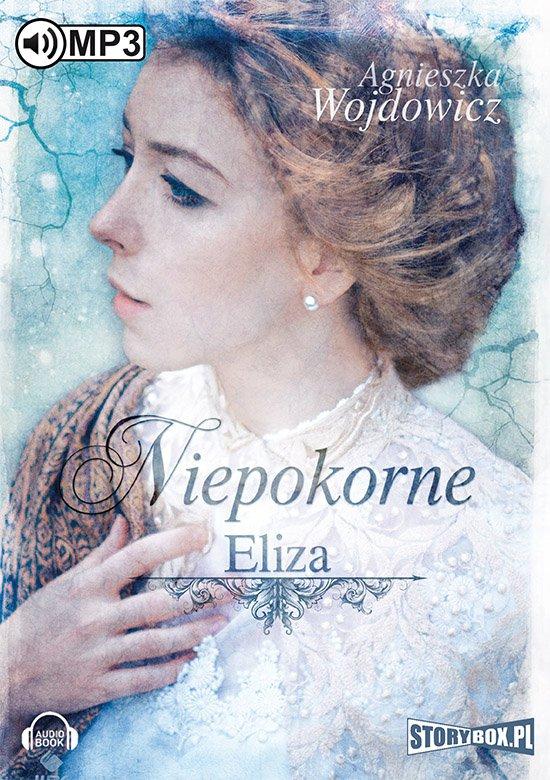 Niepokorne. Eliza - Audiobook (Książka audio MP3) do pobrania w całości w archiwum ZIP