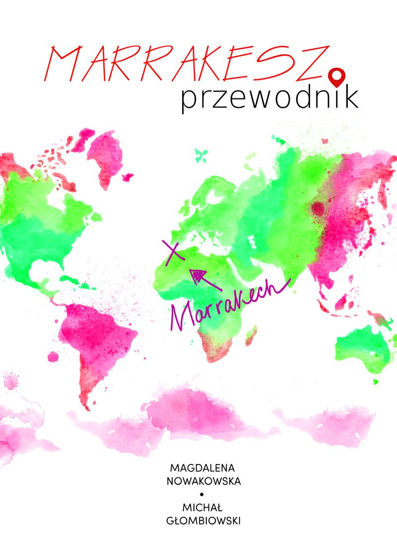 Marrakesz. Przewodnik - Ebook (Książka PDF) do pobrania w formacie PDF