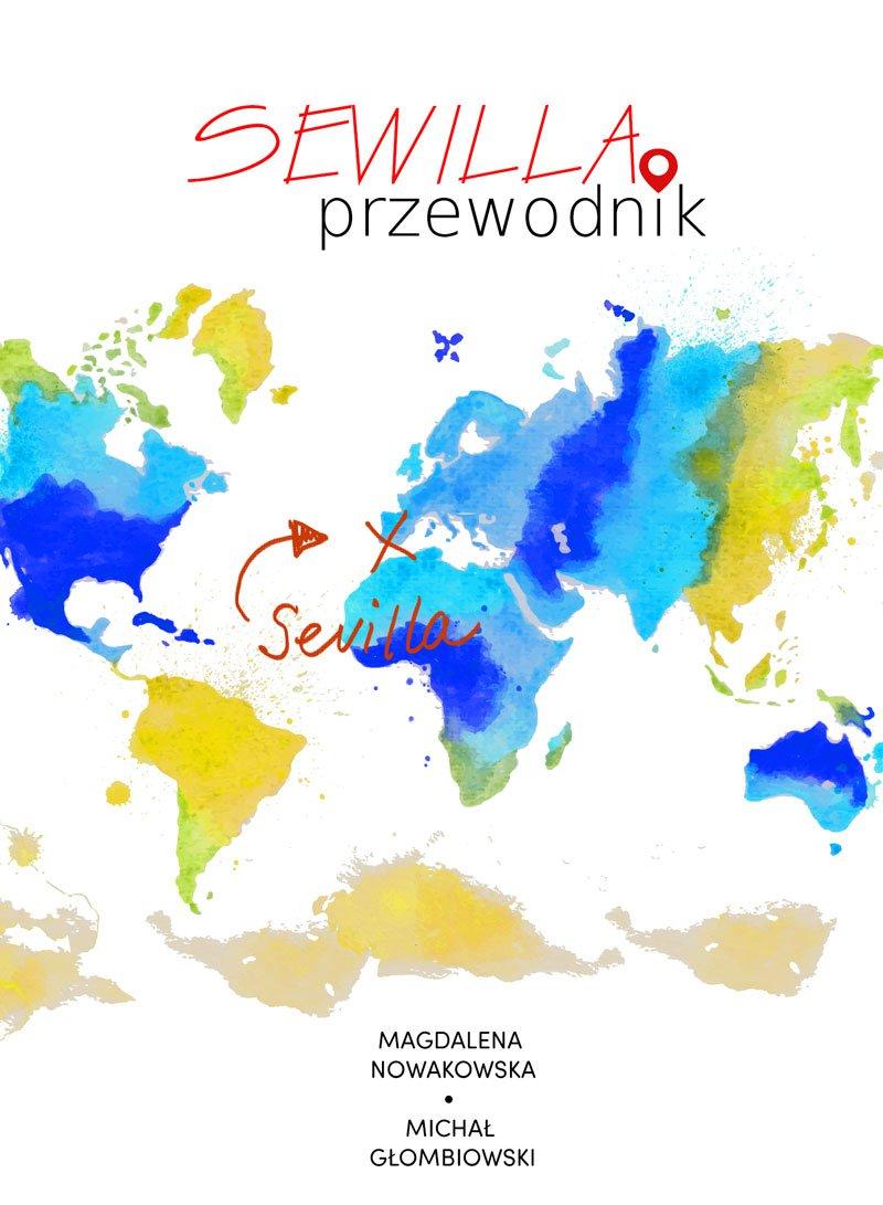 Sewilla. Przewodnik - Ebook (Książka PDF) do pobrania w formacie PDF