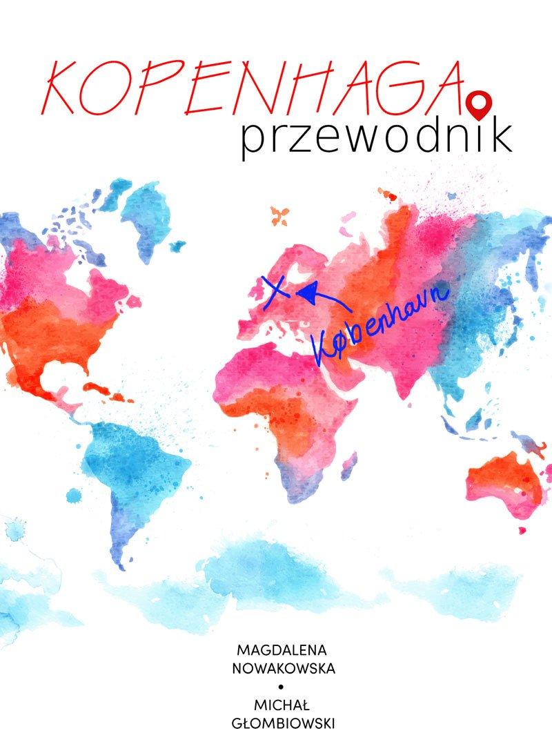 Kopenhaga. Przewodnik - Ebook (Książka na Kindle) do pobrania w formacie MOBI