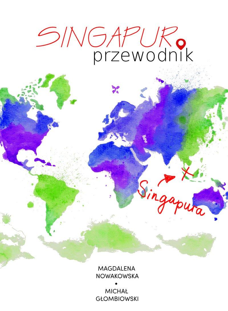 Singapur. Przewodnik - Ebook (Książka na Kindle) do pobrania w formacie MOBI