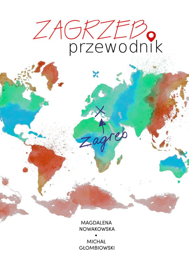 Zagrzeb. Przewodnik - Ebook (Książka na Kindle) do pobrania w formacie MOBI