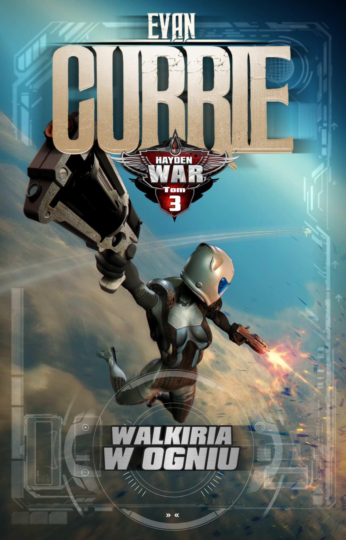 Hayden War. Tom 3. Walkiria w ogniu - Ebook (Książka na Kindle) do pobrania w formacie MOBI