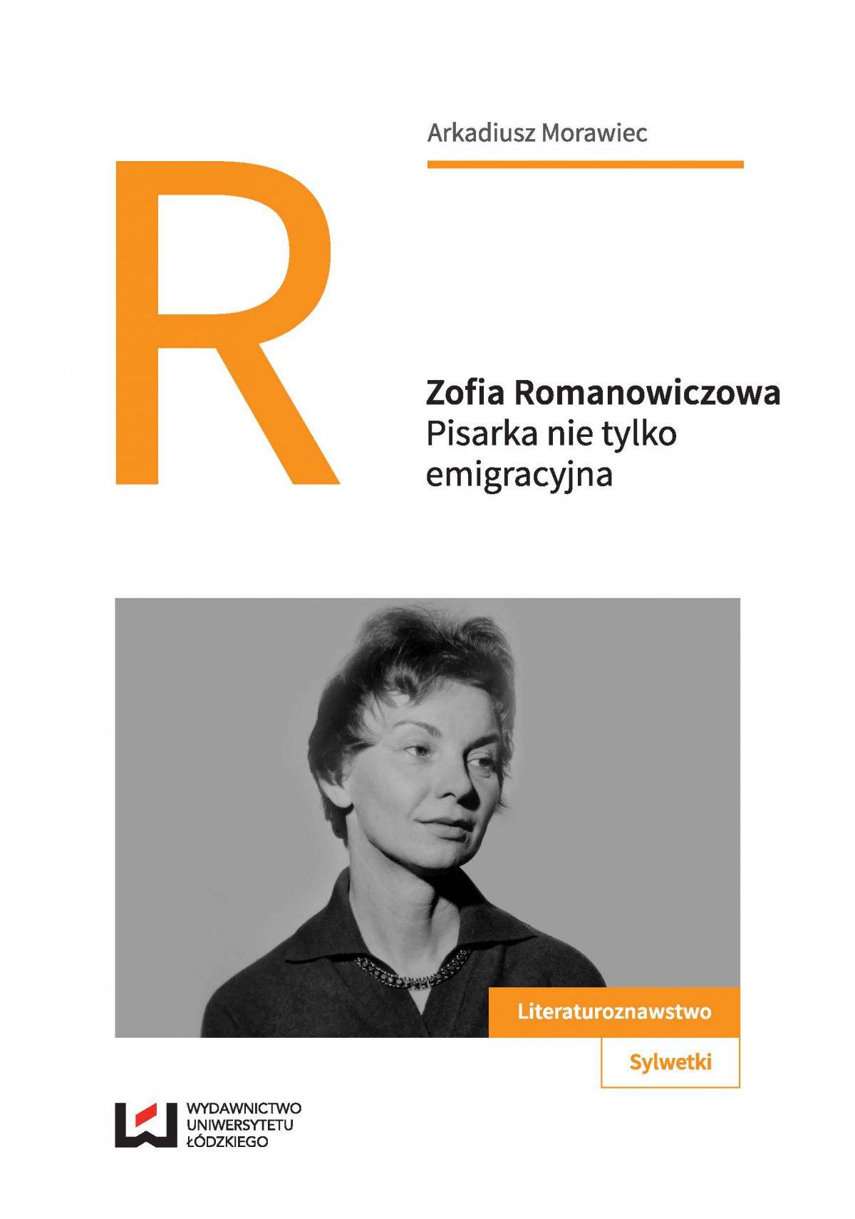 Zofia Romanowiczowa. Pisarka nie tylko emigracyjna - Ebook (Książka PDF) do pobrania w formacie PDF