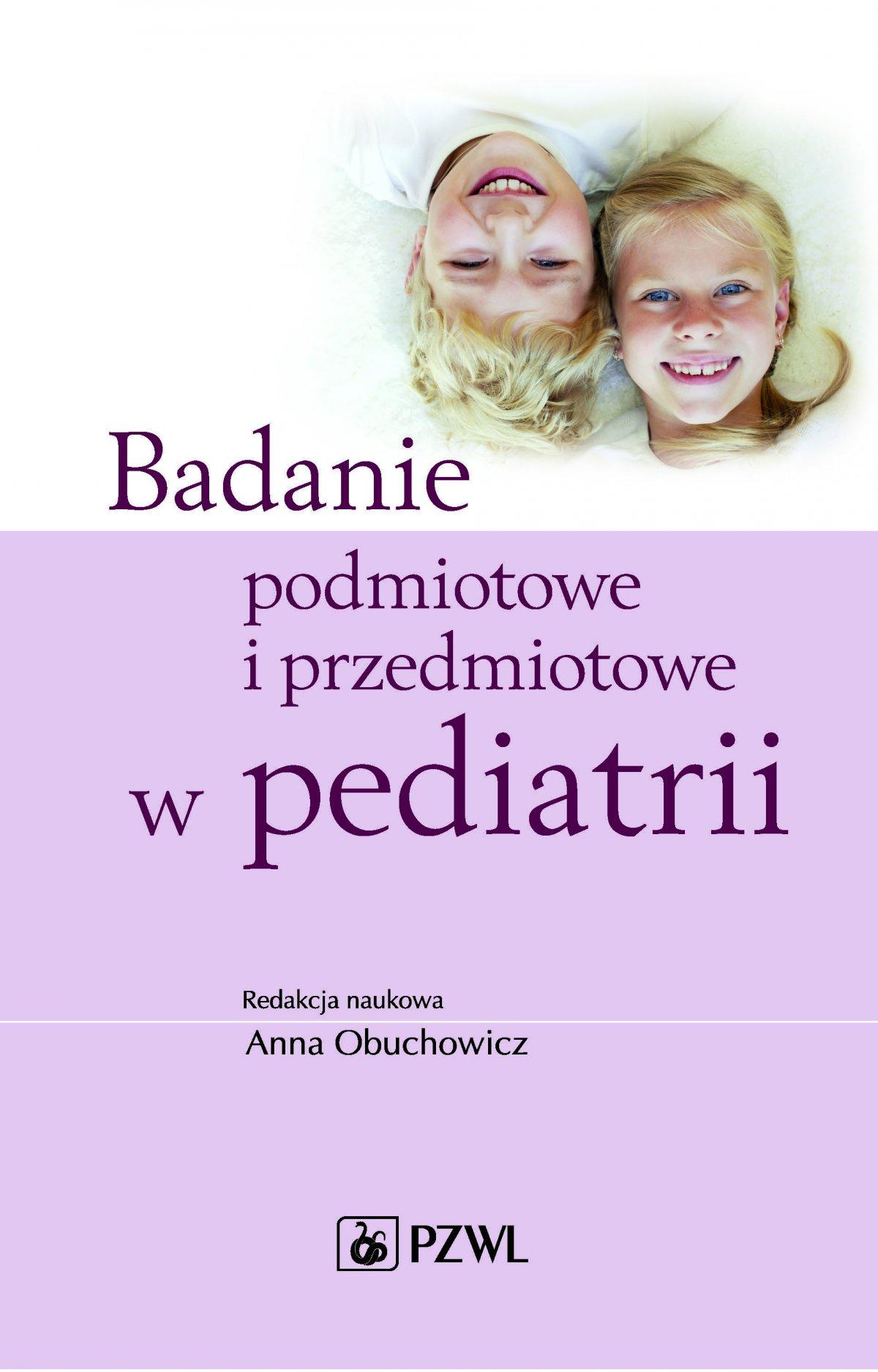 Badanie podmiotowe i przedmiotowe w pediatrii - Ebook (Książka EPUB) do pobrania w formacie EPUB