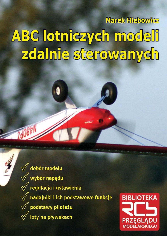 ABC lotniczych modeli zdalnie sterowanych - Ebook (Książka EPUB) do pobrania w formacie EPUB