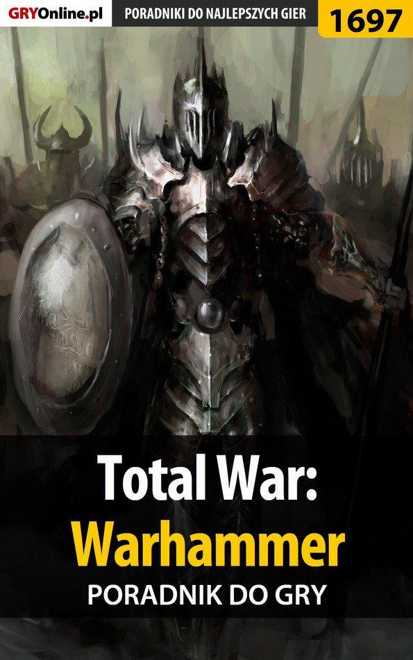 Total War: Warhammer - poradnik do gry - Ebook (Książka PDF) do pobrania w formacie PDF