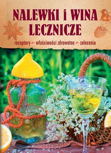 Nalewki i wina lecznicze - Ebook (Książka PDF) do pobrania w formacie PDF