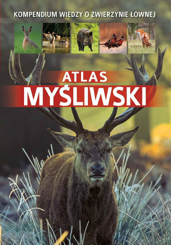 Atlas myśliwski - Ebook (Książka PDF) do pobrania w formacie PDF