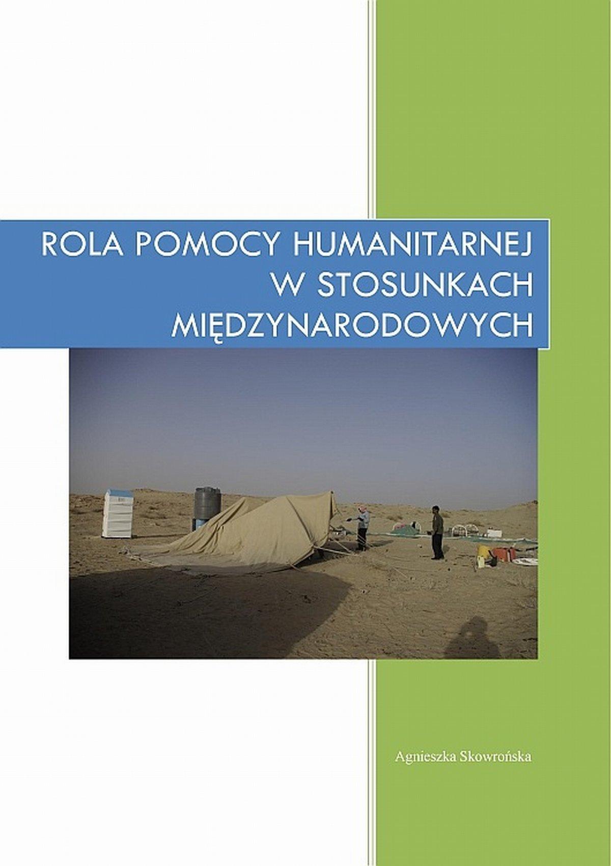 Rola pomocy humanitarnej w stosunkach międzynarodowych - Ebook (Książka EPUB) do pobrania w formacie EPUB
