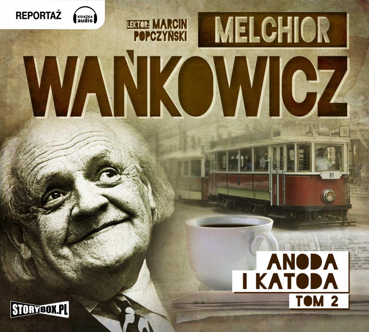 Anoda i Katoda. Tom 2 - Audiobook (Książka audio MP3) do pobrania w całości w archiwum ZIP