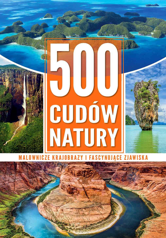 500 cudów natury - Ebook (Książka PDF) do pobrania w formacie PDF