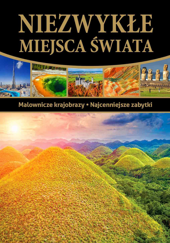 Niezwykłe miejsca świata. Wydanie 2 - Ebook (Książka PDF) do pobrania w formacie PDF