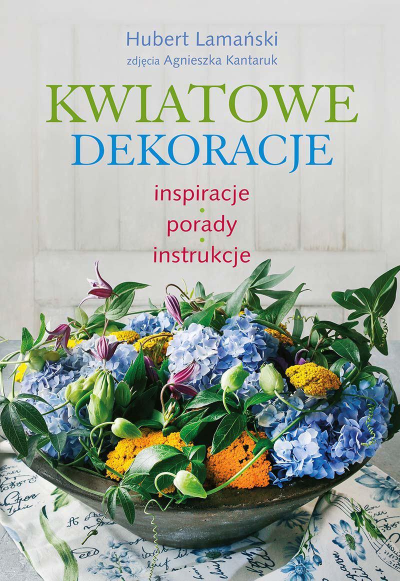 Kwiatowe dekoracje - Ebook (Książka PDF) do pobrania w formacie PDF