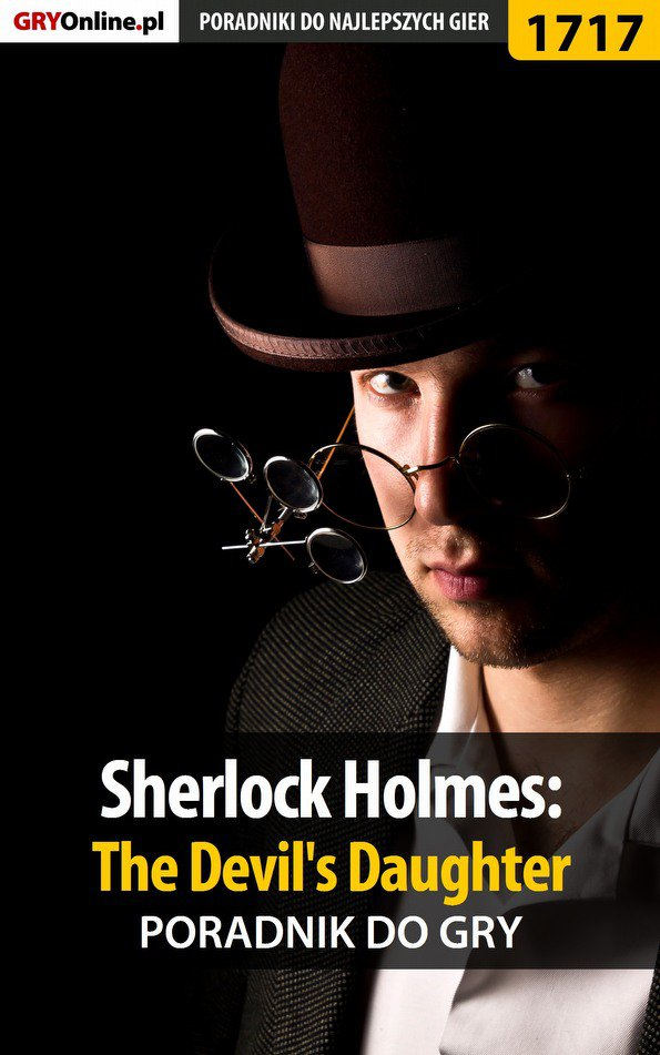 Sherlock Holmes: The Devil's Daughter - poradnik do gry - Ebook (Książka EPUB) do pobrania w formacie EPUB