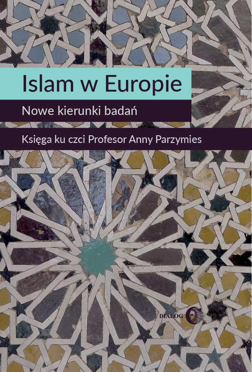 Islam w Europie. Nowe kierunki badań - Ebook (Książka na Kindle) do pobrania w formacie MOBI