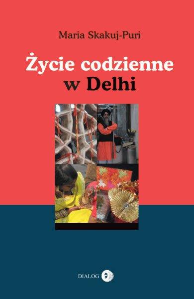 Życie codzienne w Delhi - Ebook (Książka EPUB) do pobrania w formacie EPUB