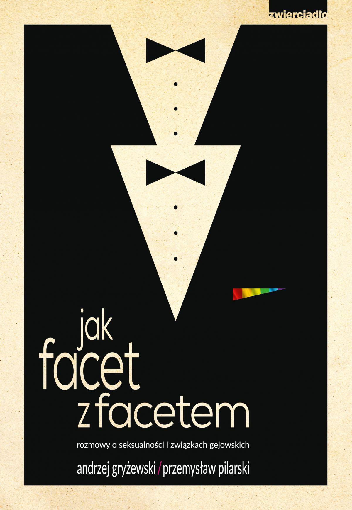 Jak facet z facetem, rozmowy o seksualności i związkach gejowskicch - Ebook (Książka na Kindle) do pobrania w formacie MOBI